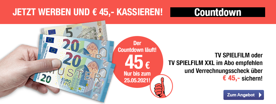 TV SPIELFILM + XXL - 45 EUR Aktion Countdown