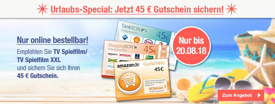 TV SPIELFILM + XXX - Urlaubs-Special 45€ Gutscheine